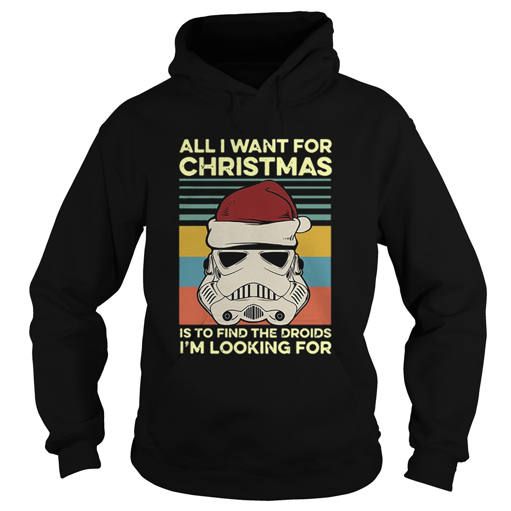 Santa Stormtrooper all I want for christmas is to find the droids Im looking for vintage  Hoodie