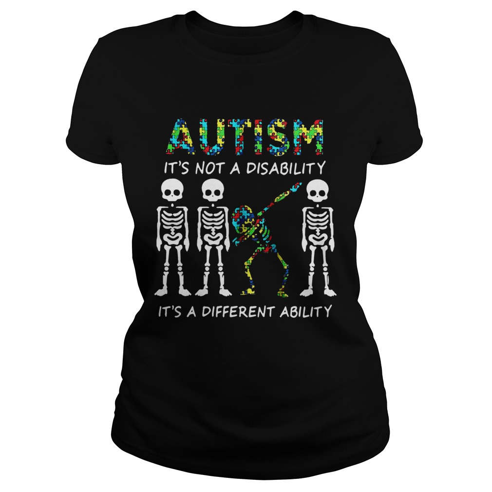 Skellington dabbing Autism its not a disability its a different ability  Classic Ladies