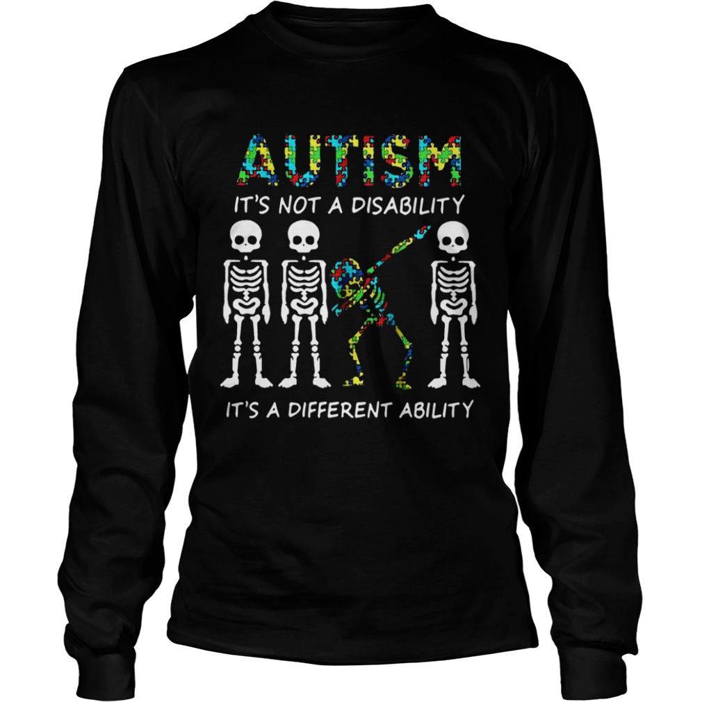 Skellington dabbing Autism its not a disability its a different ability  LongSleeve