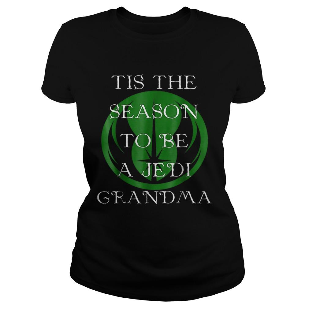 Star Wars Season To Be A Jedi Grandma Christmas  Classic Ladies