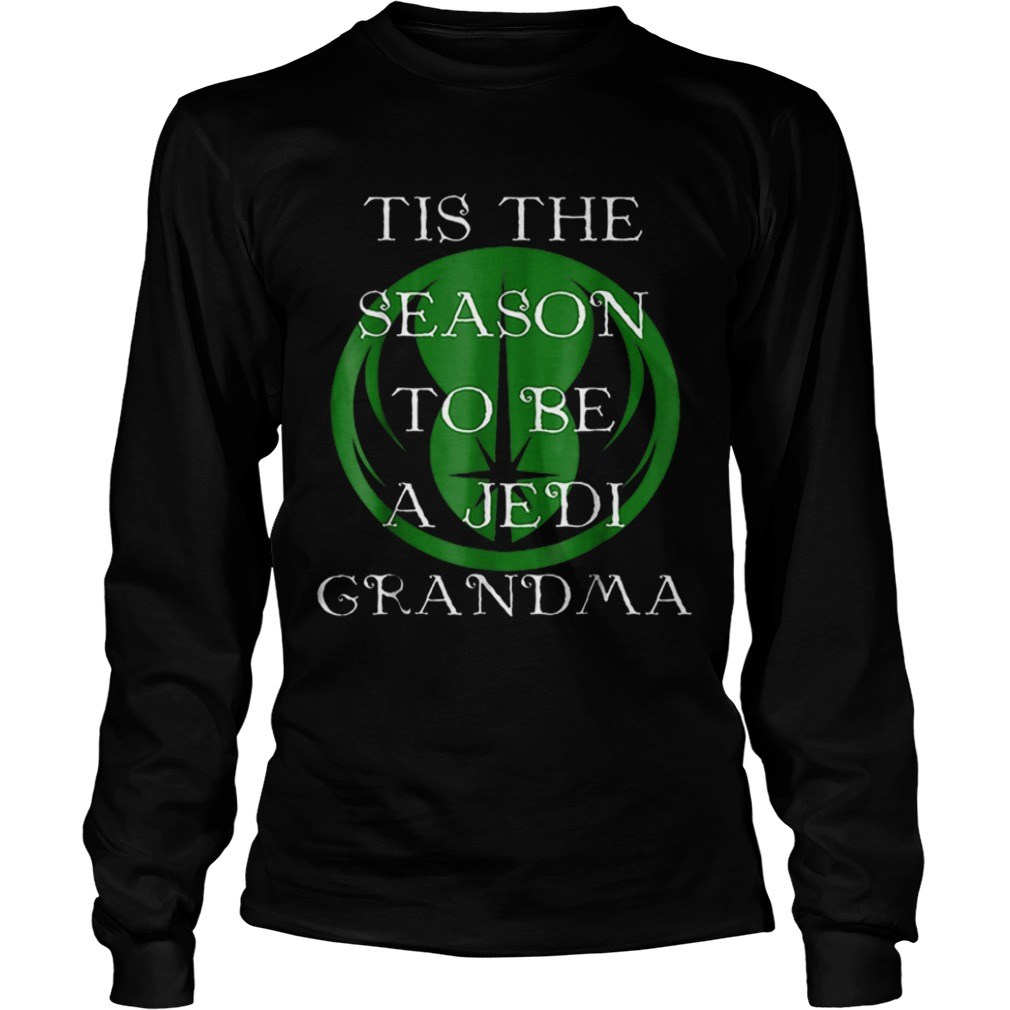 Star Wars Season To Be A Jedi Grandma Christmas  LongSleeve