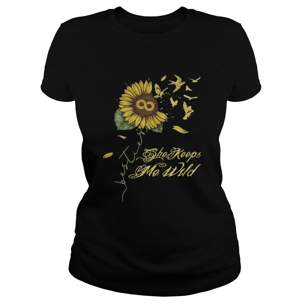 Sunflower She Keeps Me Wild  Classic Ladies