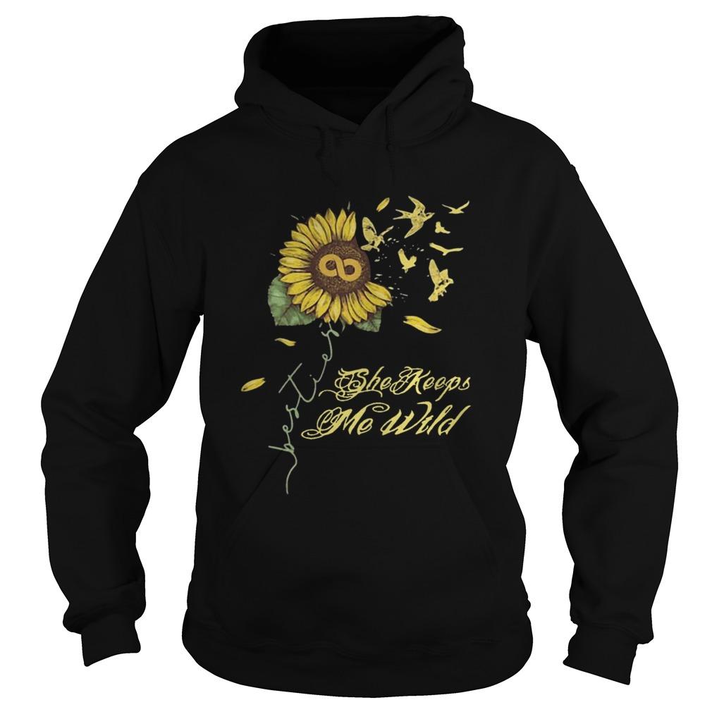 Sunflower She Keeps Me Wild  Hoodie