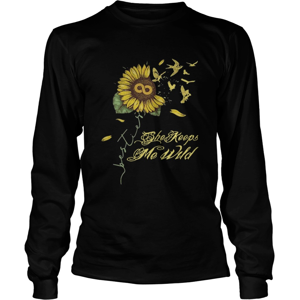 Sunflower She Keeps Me Wild  LongSleeve