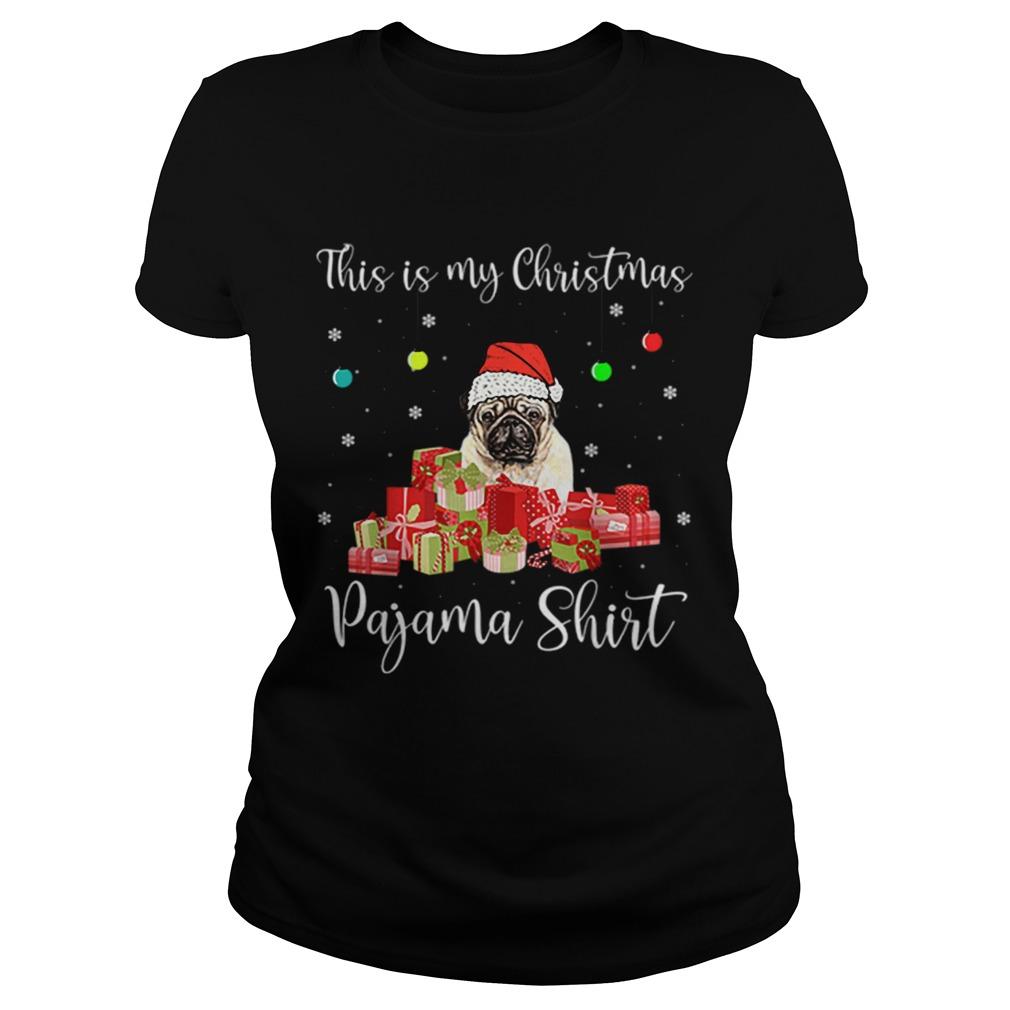 This is My Christmas Pajama Santa Pug Dog  Classic Ladies