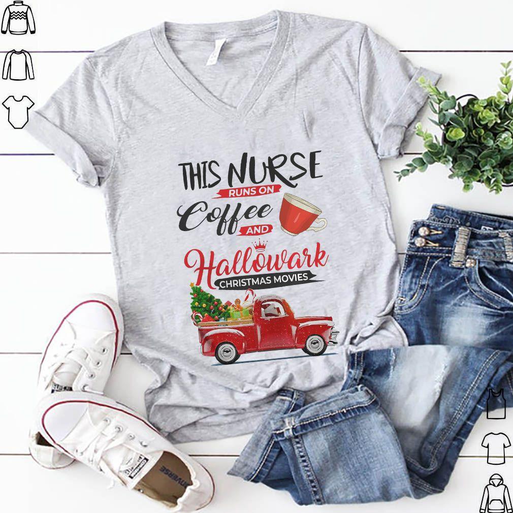 This Nurse Runs On Coffee And Hallmark Christmas Movies Red Car With Christmas Tree Shirt