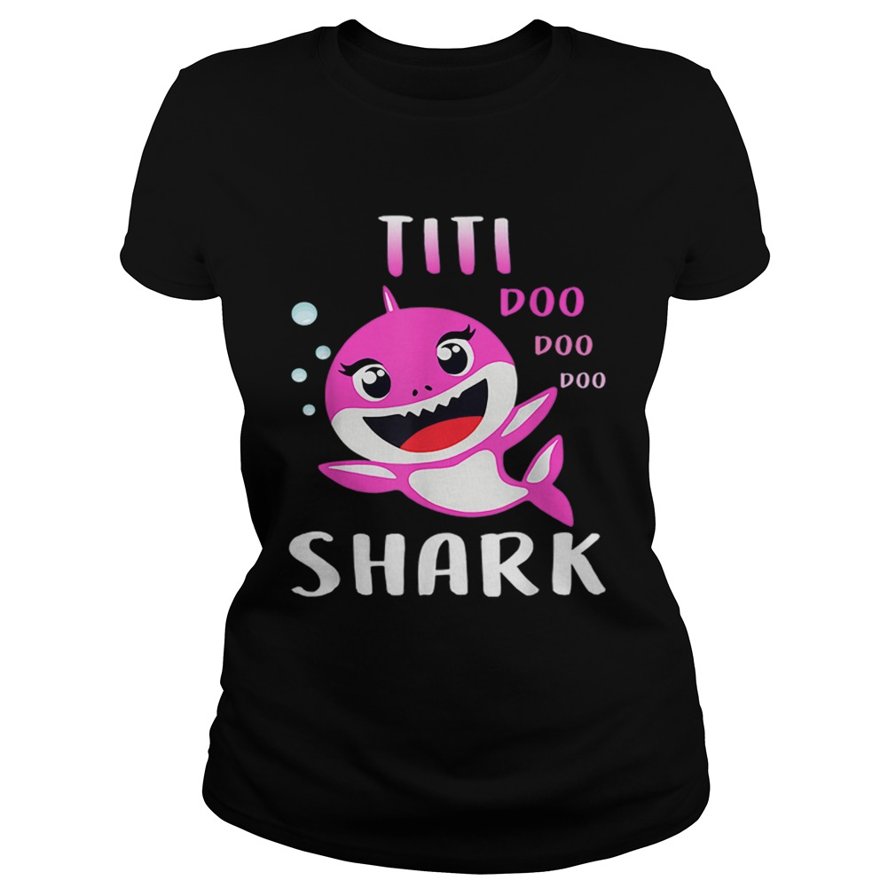 Titi Shark Doo Doo Christmas Mothers Day  Classic Ladies
