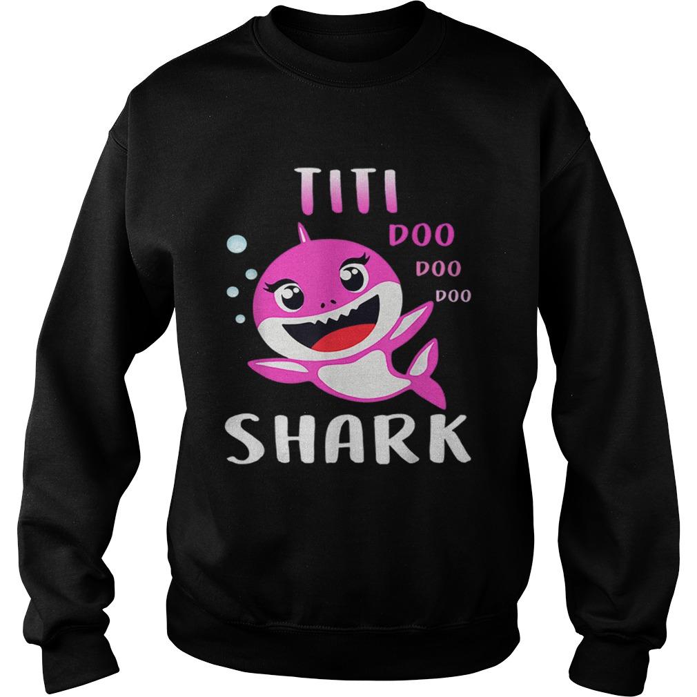 Titi Shark Doo Doo Christmas Mothers Day  Sweatshirt