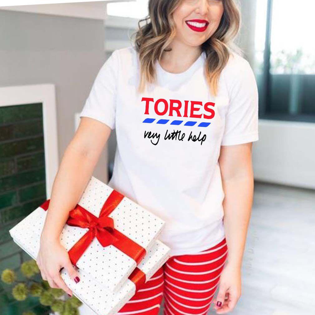 Tories Shirt – Very Little Helps T-Shirt