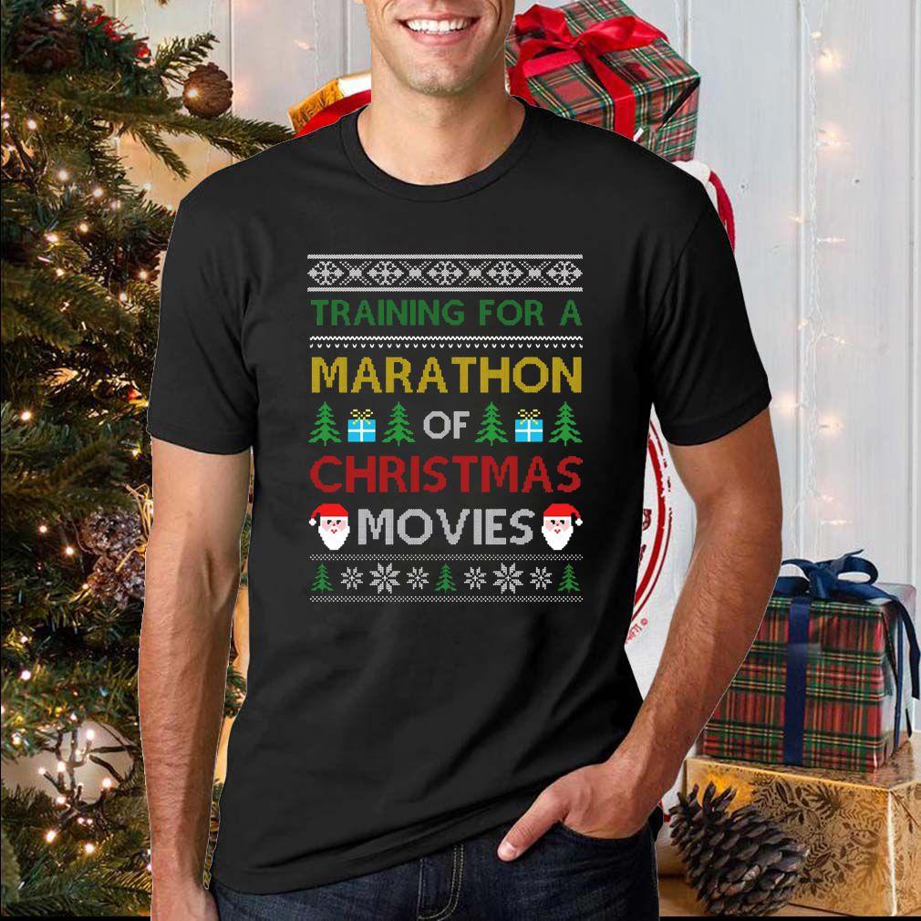 Training for a marathon of Christmas movies sweatshirt