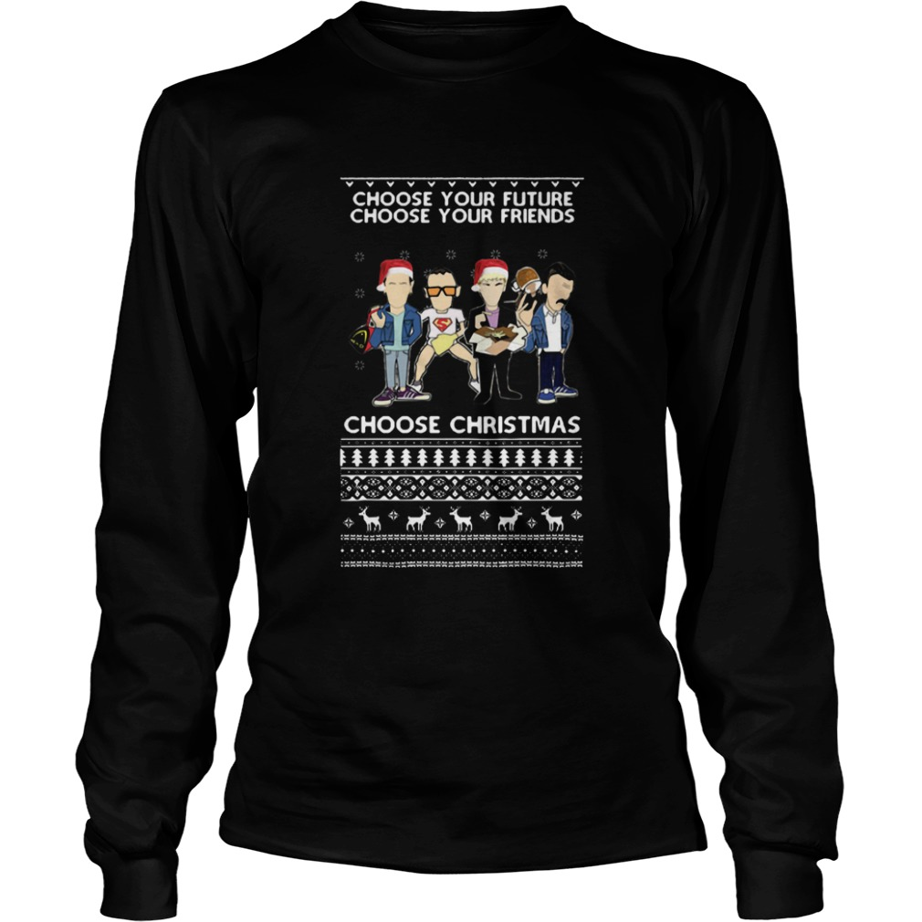 Trainspotting Choose Your Future Choose Your Friends Choose Christmas Ugly  LongSleeve