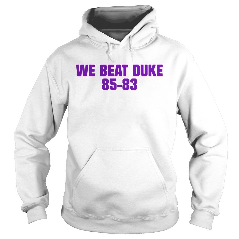 We Beat Duke 8583  Hoodie