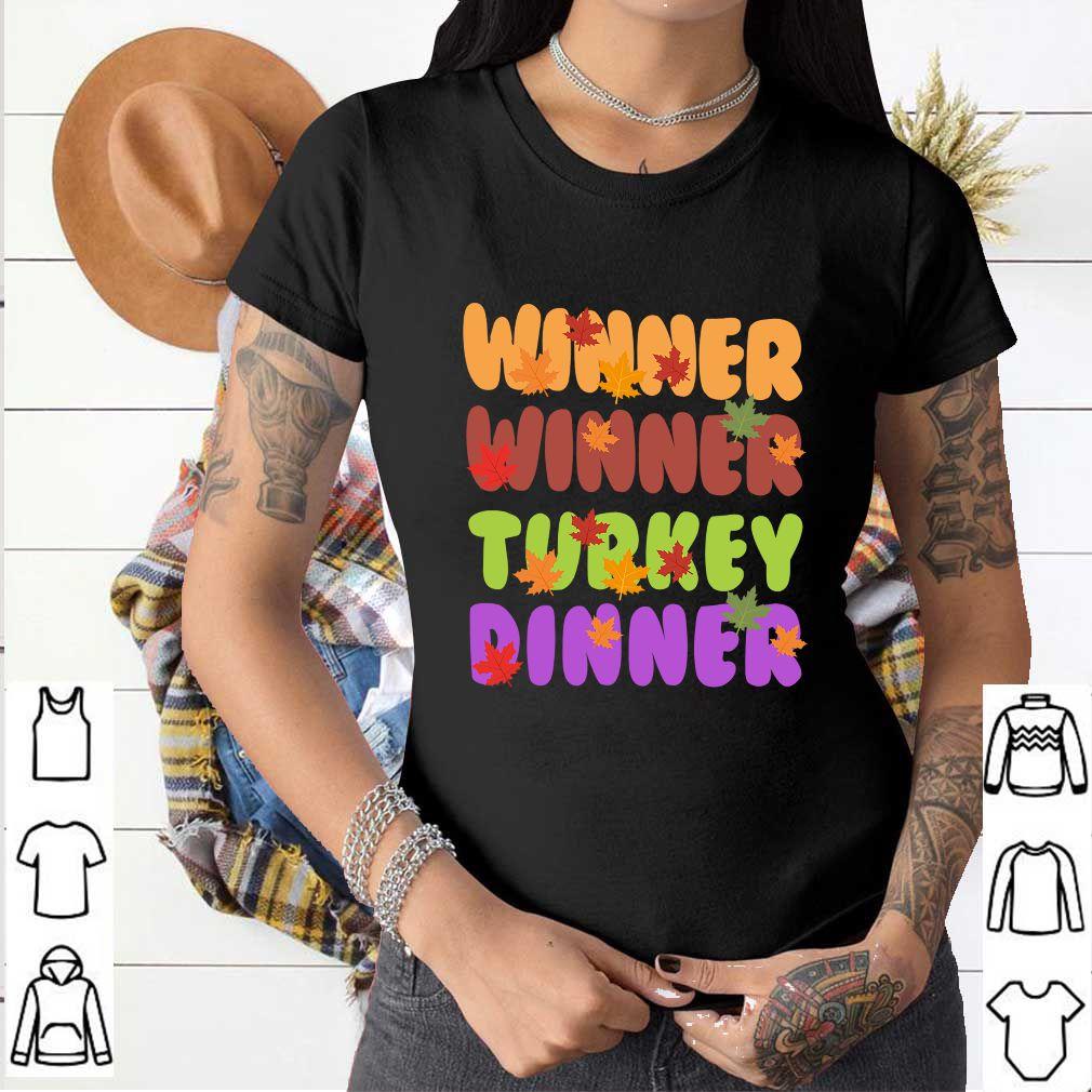 Winner Winner Turkey Dinner T-Shirt
