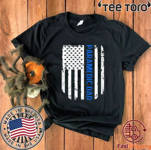 American Flag Proud Paramedic Dad T-Shirt