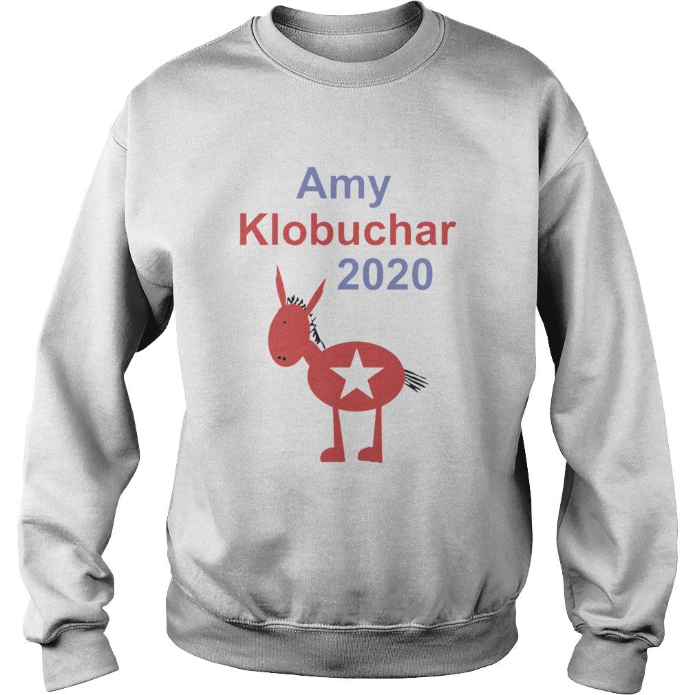 Amy Klobuchar President 2020  Sweatshirt