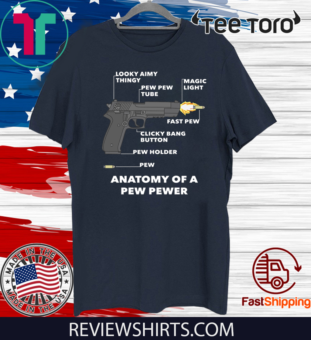 Anatomy Of A Pew Pewer Official T-Shirt