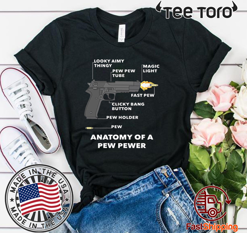 Anatomy Of A Pew Pewer Hot T-Shirt