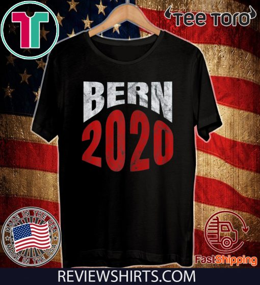Bern 2020 Bernie Sanders President Election Supporter T-Shirt
