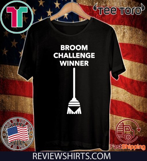 Broom Challenge Funny Meme #broomchallenge For T-Shirt