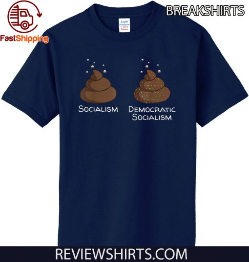 Democratic Socialism is poop with sprinkles anti liberal Tee Shirt