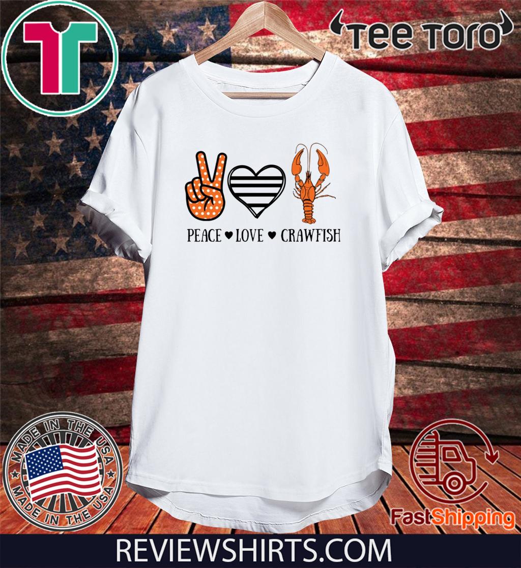 Peace love crawfish Hot T-Shirt