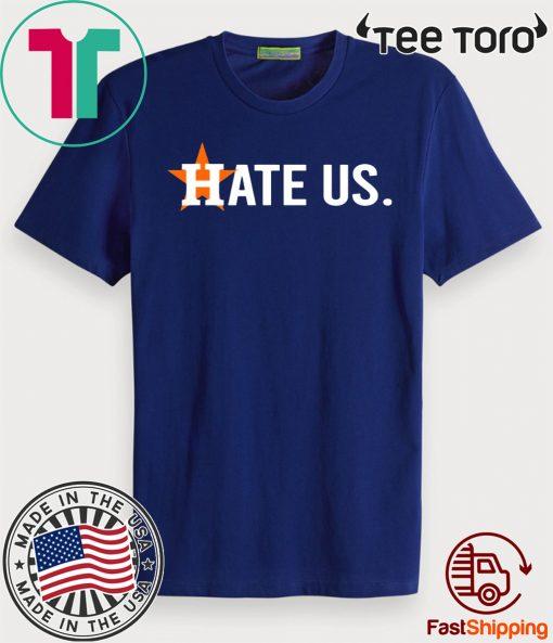 Houston Astros Hate Us Vintage Tee ShirtHouston Astros Hate Us Vintage Tee Shirt