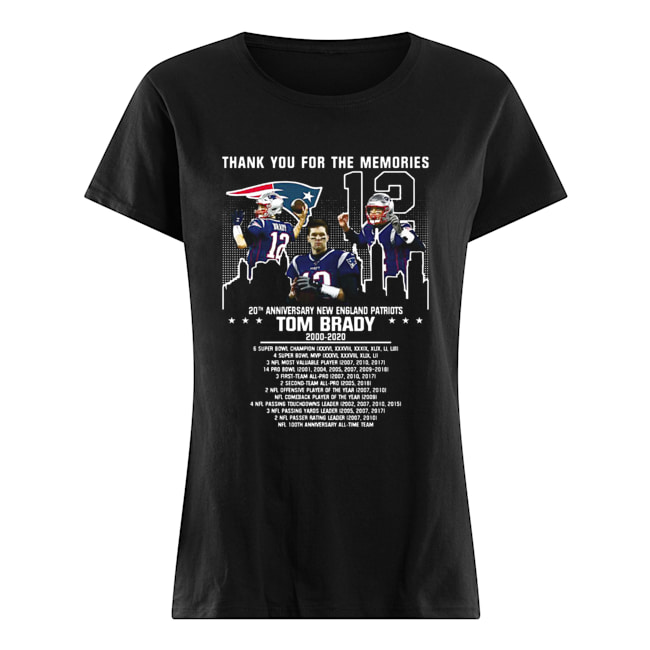 12 Tom Brady 20th Anniversary New England Patriots 2000 2020 Patriots Thank You For The Memories  Classic Women's T-shirt