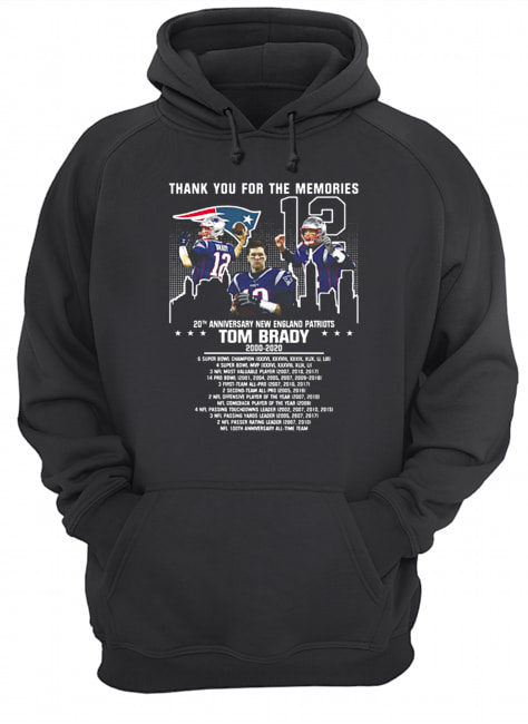 12 Tom Brady 20th Anniversary New England Patriots 2000 2020 Patriots Thank You For The Memories  Unisex Hoodie