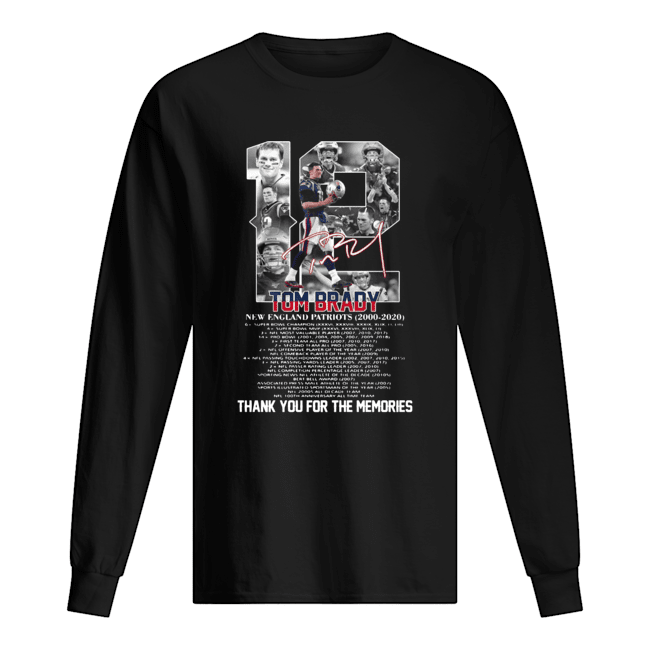 12 Tom brady new england patriots 2000-2020 signature thank you for the memories  Long Sleeved T-shirt
