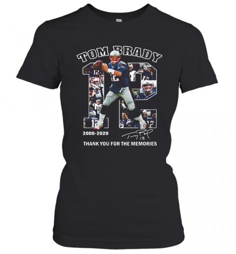 12 Tom Brady Thank You For The Memories 2000 2020 T-Shirt Classic Women's T-shirt