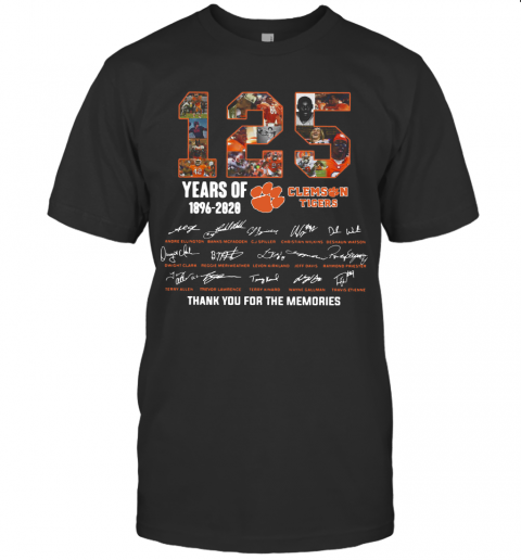 125 Years Of Clemson Tigers 1896 2020 Thank You For The Memories T-Shirt Classic Men's T-shirt