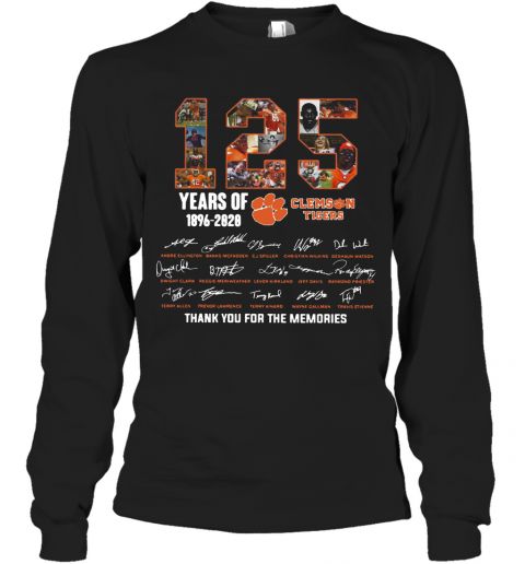 125 Years Of Clemson Tigers 1896 2020 Thank You For The Memories T-Shirt Long Sleeved T-shirt