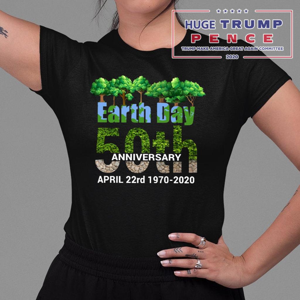 Shop Trump 2020 50th Anniversary Earth day 22nd April Shirt
