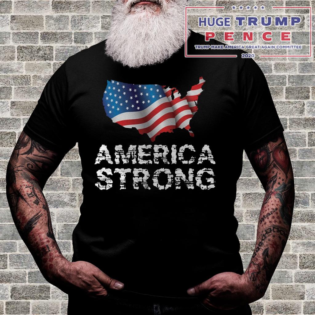 Shop Trump 2020 America Strong Flag USA shirt