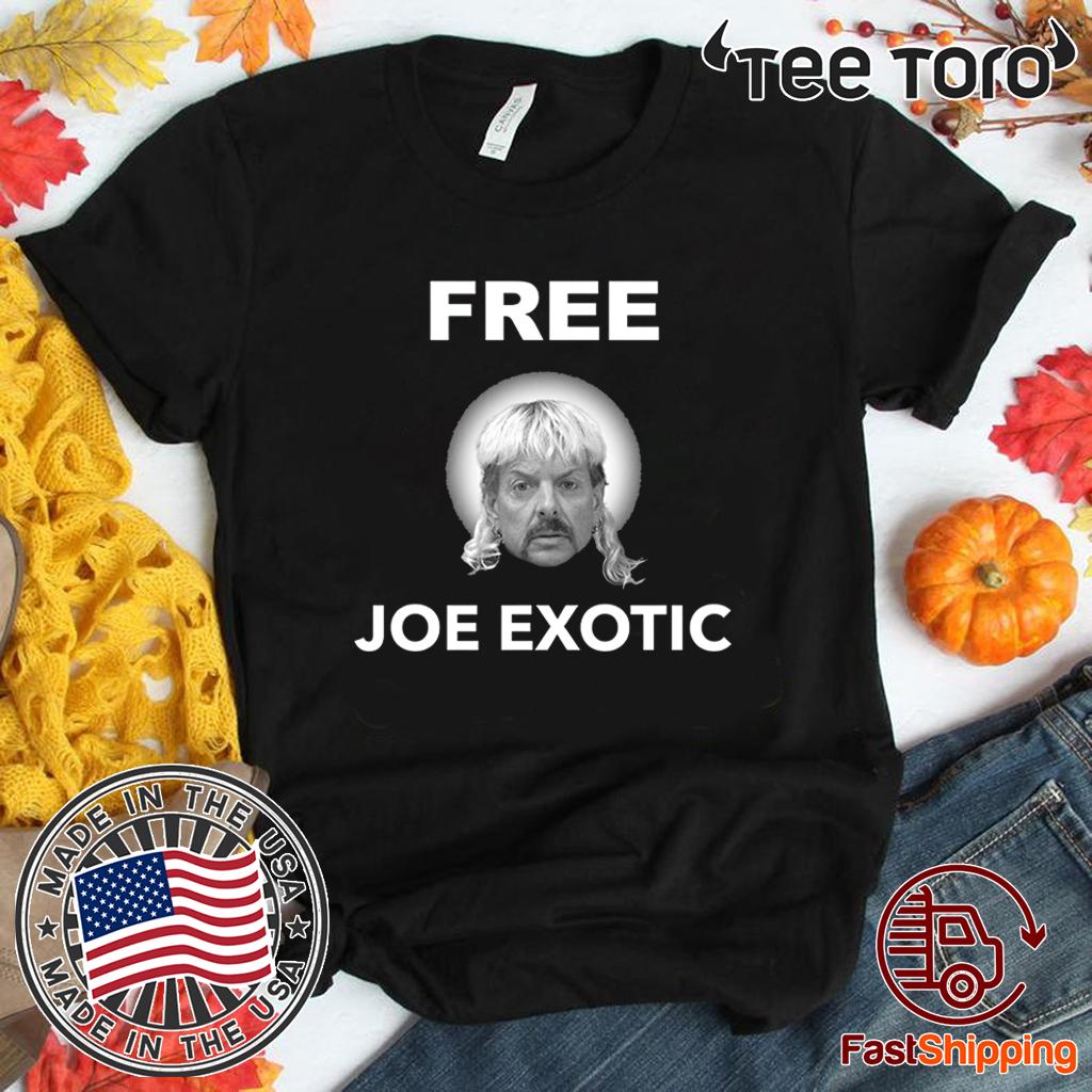 Free Joe Exotic For T-Shirt