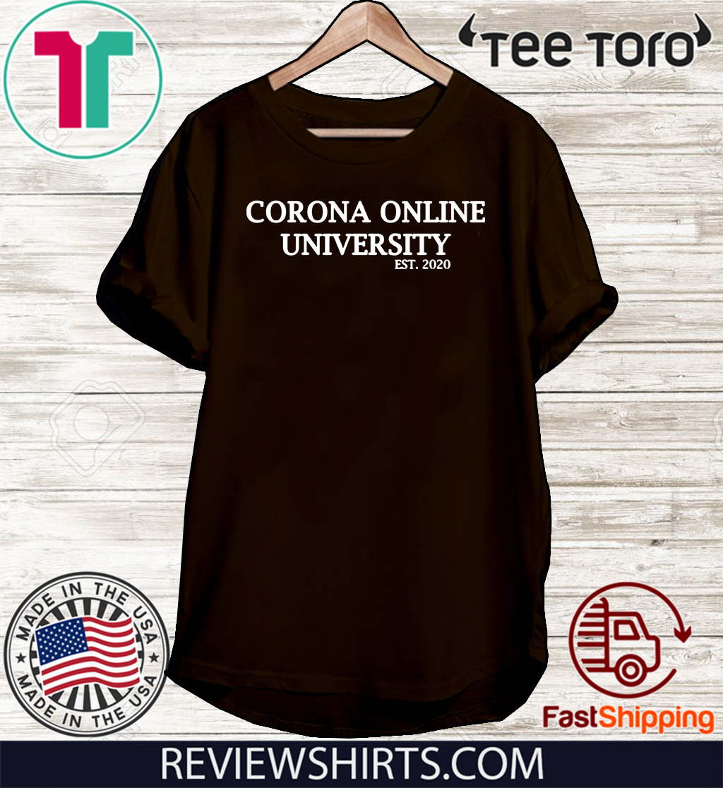 Corona 2020 online university T Shirt