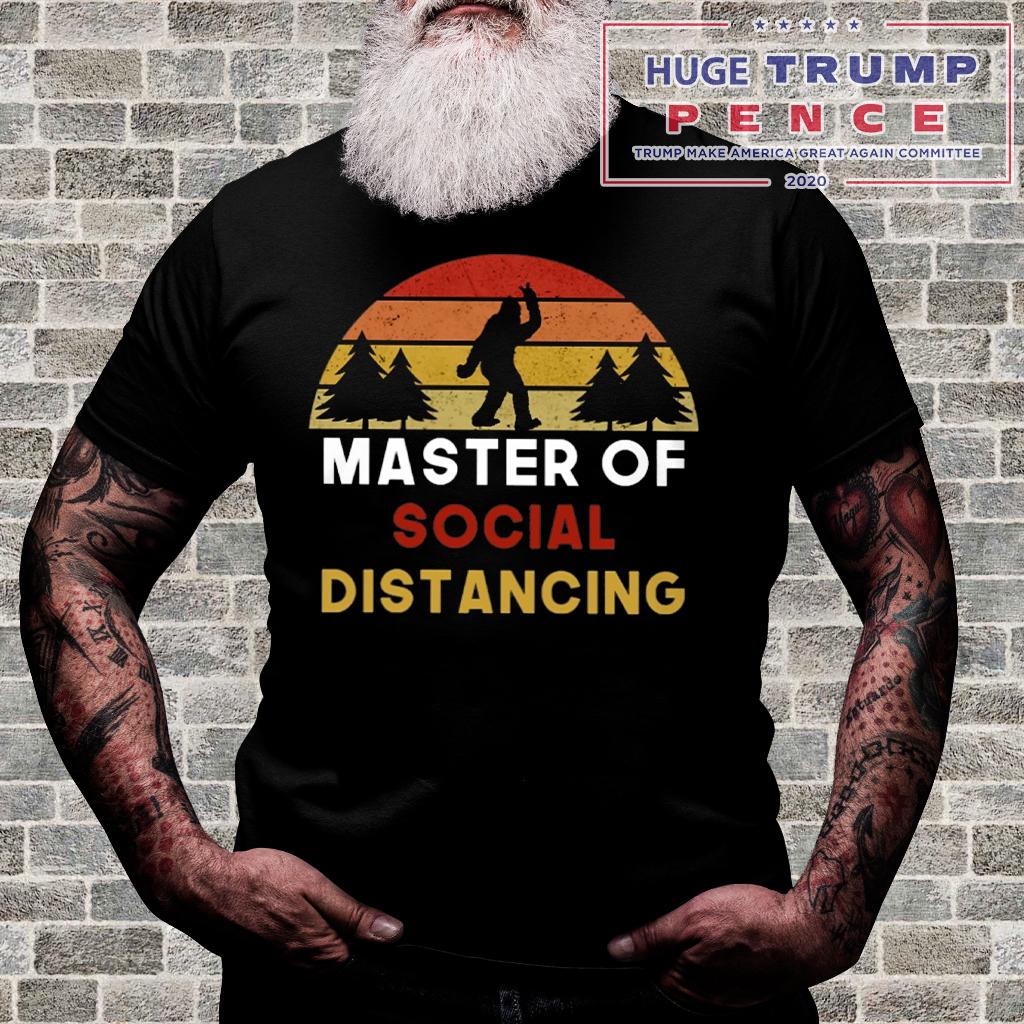 Shop Trump 2020 master of social distancing shirt