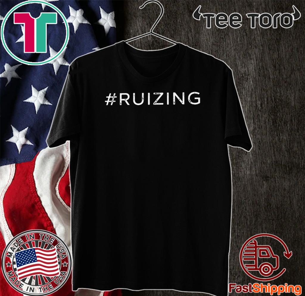 #Ruizing For T-Shirt
