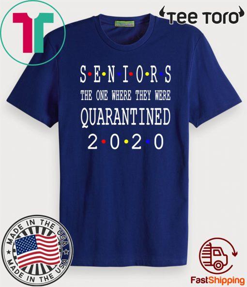 Senior 2020 Shit Getting Real - Class Of 2020 Graduation Senior Funny Quarantine T-Shirt - Limited Edition
