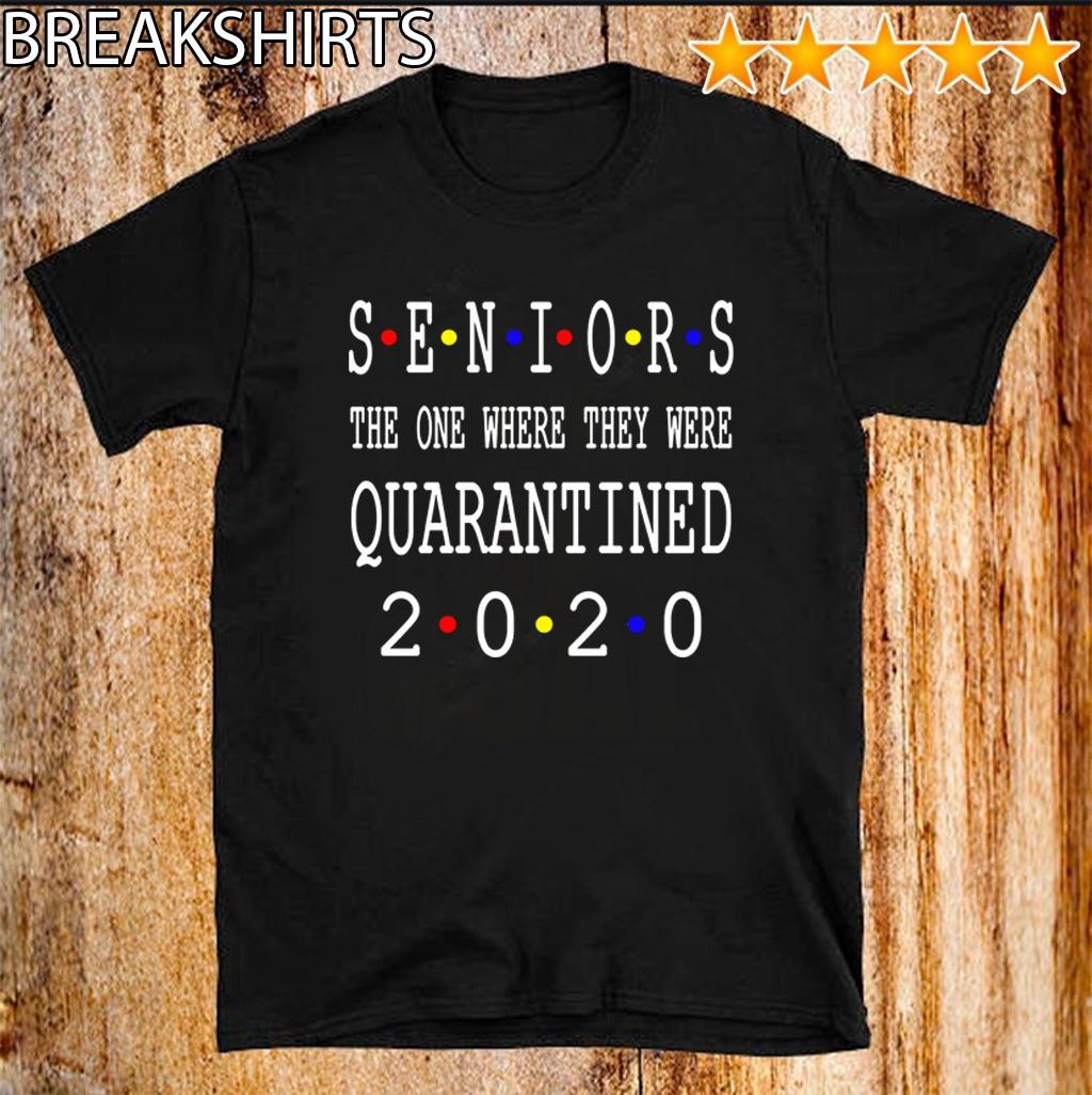 Hot Senior 2020 Shit Getting Real - Class Of 2020 Graduation Senior Funny Quarantine T-Shirt