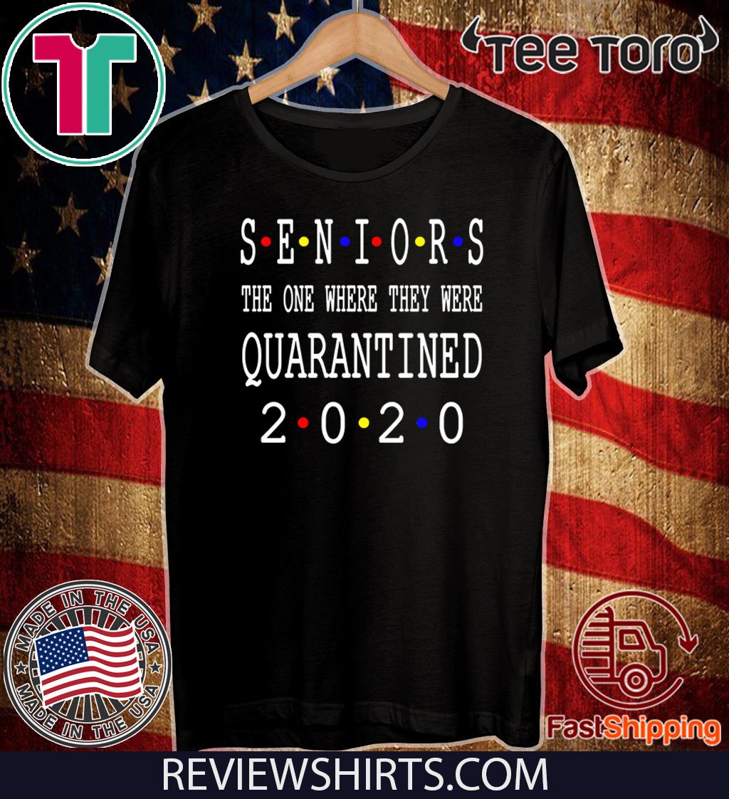 Senior 2020 Shit Getting Real – Class Of 2020 Graduation Senior Funny Quarantined Hot T-Shirt