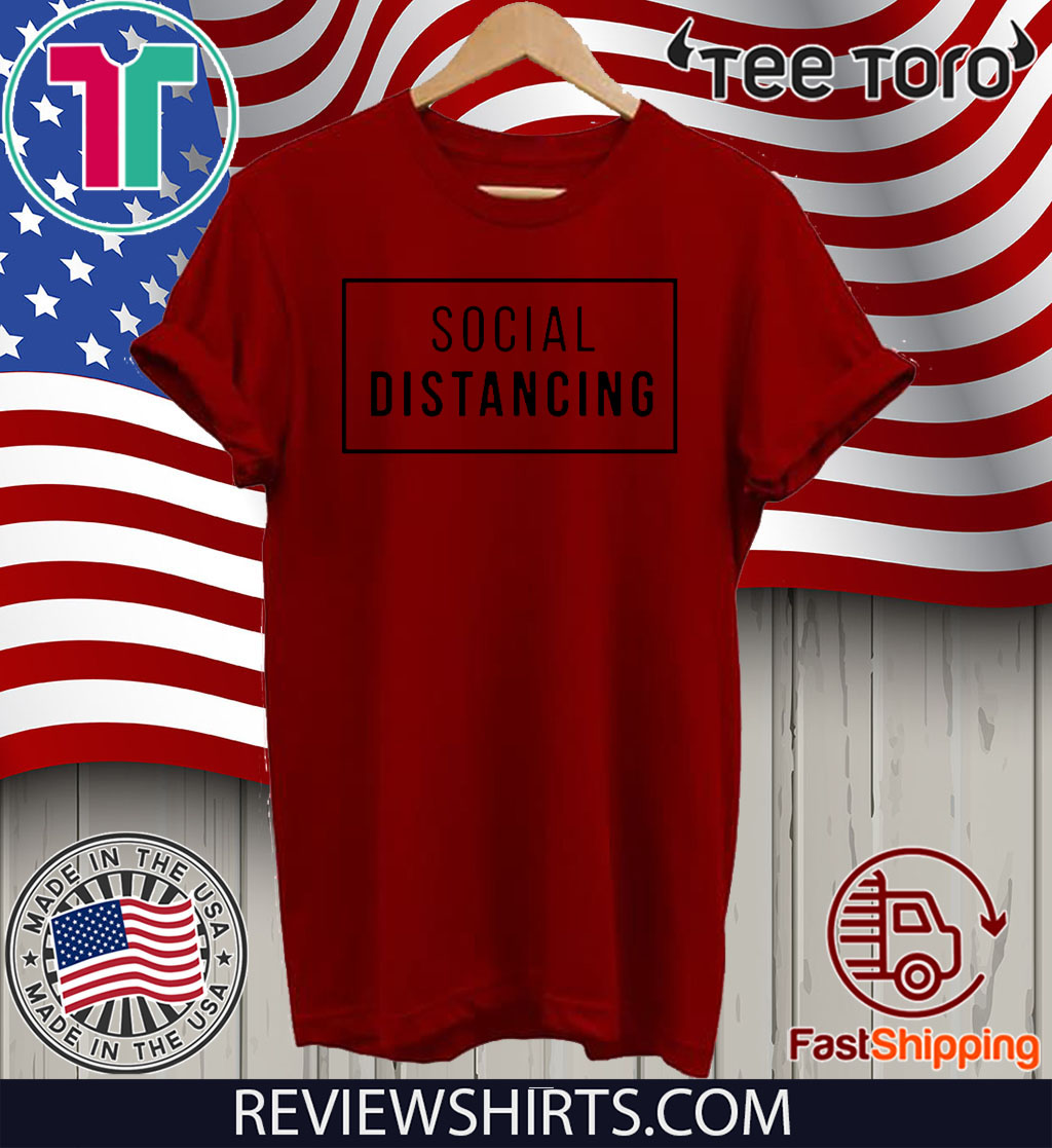 #SocialDistancing - Social Distancing T-Shirt