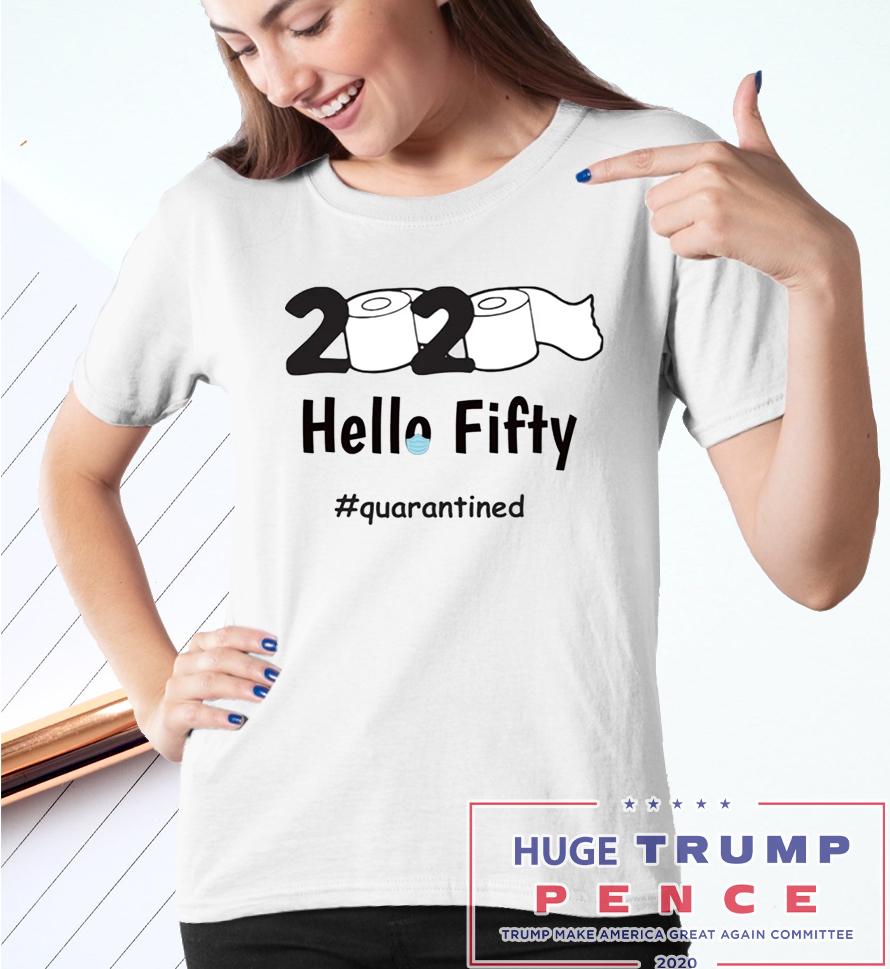 Shop Trump 2020 2020 toilet paper fifty quarantined shirt