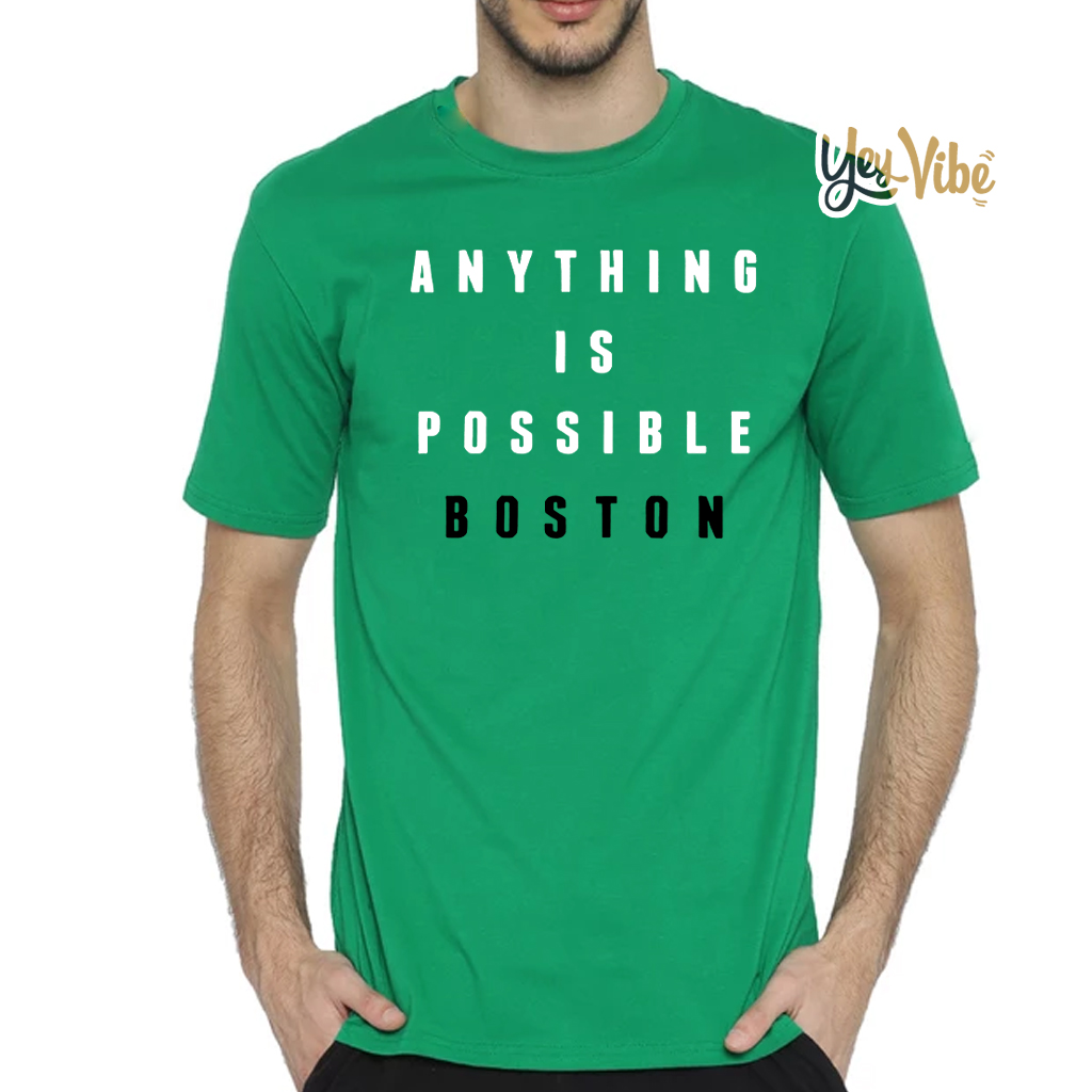 Shop Trump 2020 Anything Is Possible Boston Shirt