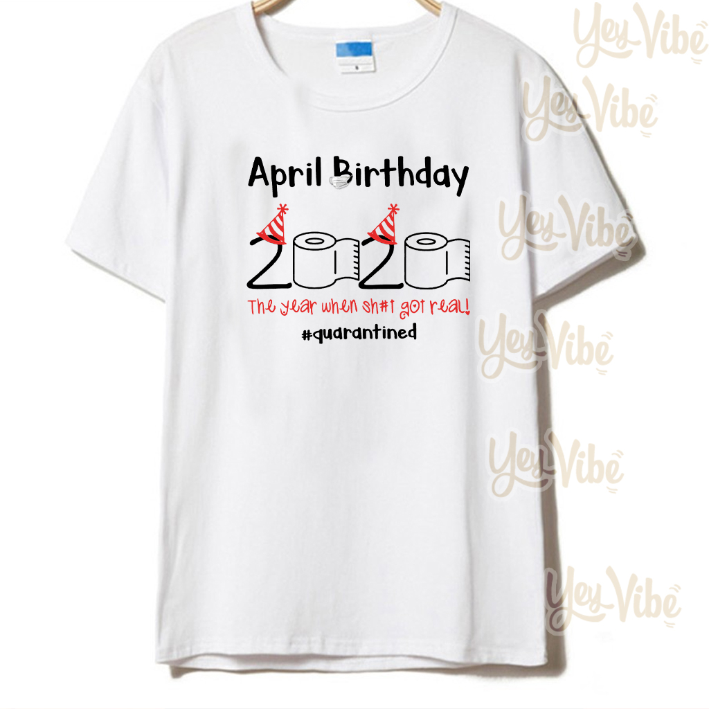 Shop Trump 2020 April Toilet Paper 2020 April Birthday quarantine shirt
