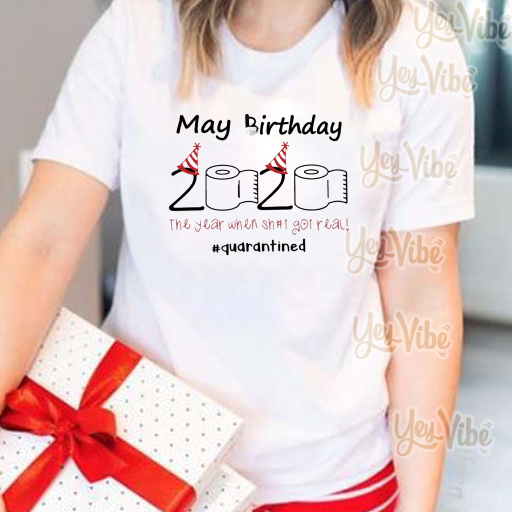 Shop Trump 2020 May Birthday 2020 Toilet Paper The Year When Shit Got Real quarantine Shirt