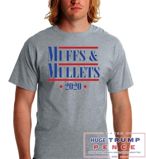 Shop Trump 2020 Muffs and Mullets 2020 shirt