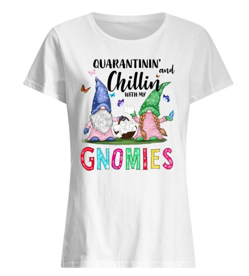 Shop Trump 2020 Quarantining and chilling with my Gnomies shirt