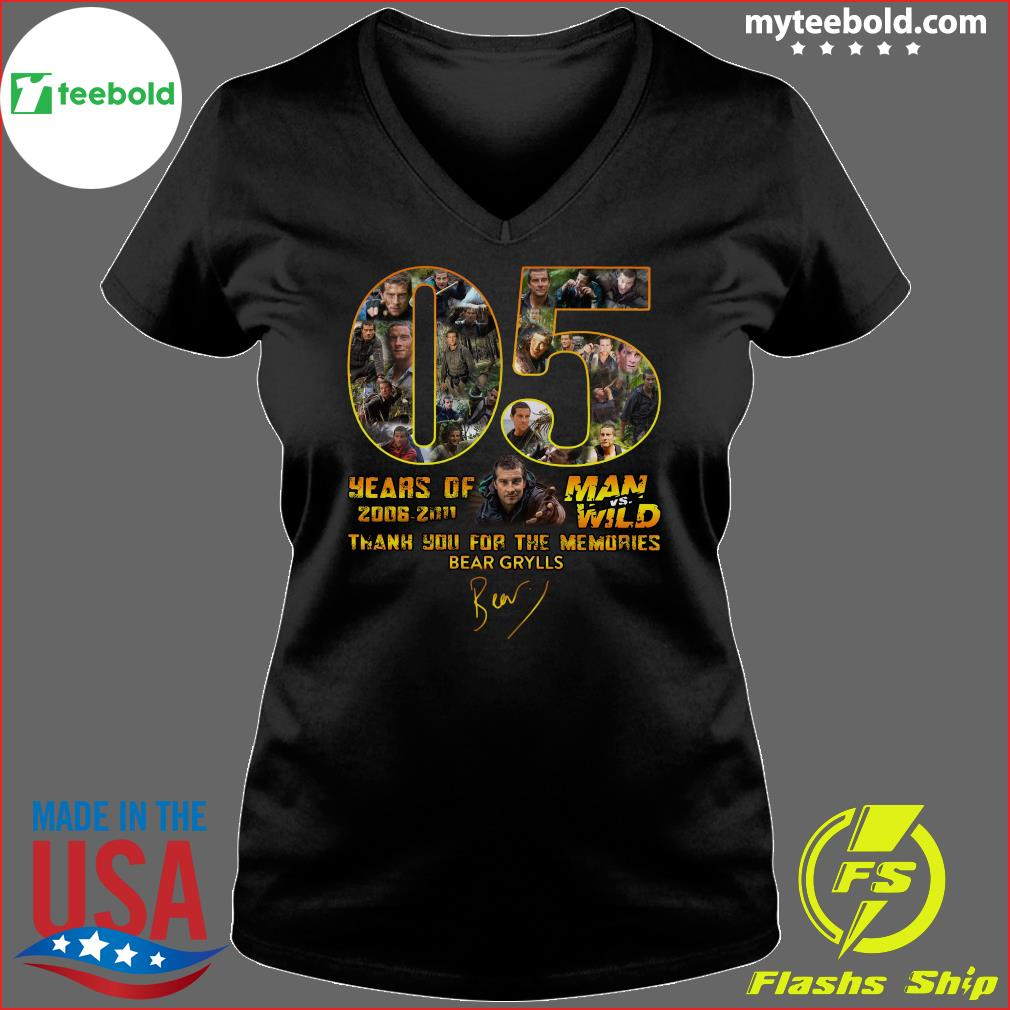 05 Years Of Man Vs Wild 2006 2011 Thank You For The Memories Bear Grylls Signature Shirt Ladies V-neck