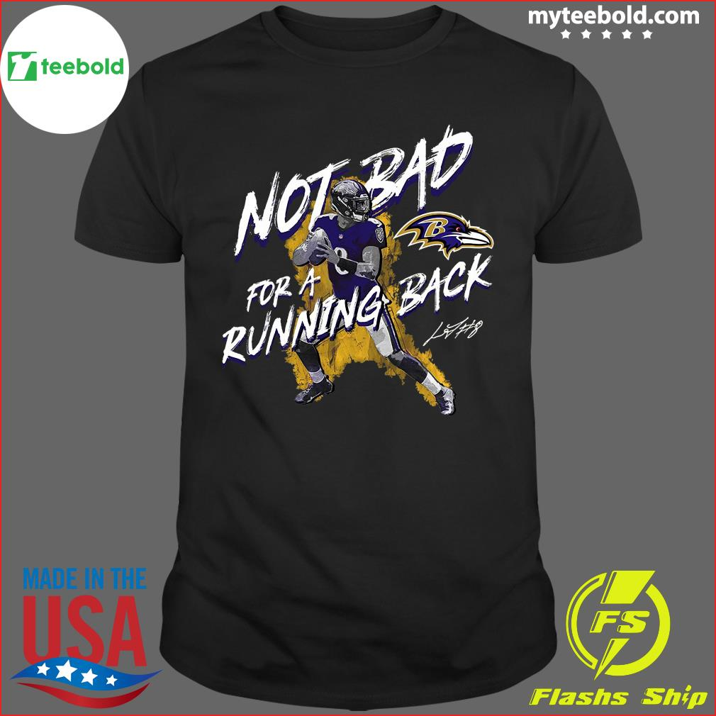 Baltimore Ravens Lamar Jackson Majestic Black NFL Pro Line by Fanatics Branded Not Bad for a Running Back T-Shirt